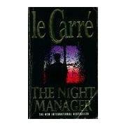 The night manager - John Le Carré - Livre