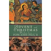 Advent and Christmas Wisdom from Pope John Paul II: Daily Scripture and Prayers Together with Pope John Paul II's Own Words, Paperback/John Kruse