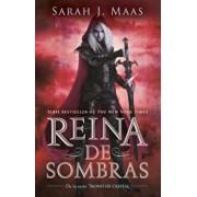 Reina de Sombras (Trono de Cristal 4) / Queen of Shadows (Throne of Glass, Book 4), Paperback/Sarah J. Maas