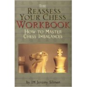 Carte : Reassess your Chess: Workbook Jeremy Silman
