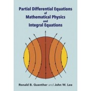 Partial Differential Equations of Mathematical Physics and Ipartial Differential Equations of Mathematical Physics and Integral Equations Ntegral Equa
