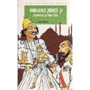 Indiana Jones Jr contre le roi Zed - Les Martin - Livre