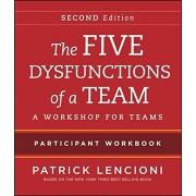 The Five Dysfunctions of a Team Participant Workbook: A Workshop for Teams, Paperback/Patrick M. Lencioni