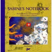 Sabine's Notebook: In Which the Extraordinary Correspondence of Griffin & Sabine Continues, Hardcover
