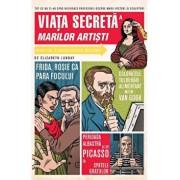 Viata secreta a marilor artisti/Elizabeth Lunday