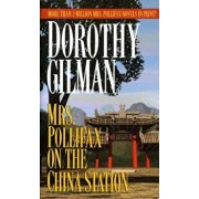 Mrs. Pollifax on the China Station, Paperback/Dorothy Gilman