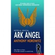 Hotelul spatial Ark Angel. Seria Alex Rider Vol.6