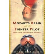 Mozart's Brain and the Fighter Pilot (Restak Richard)(Paperback) (9780609810057)