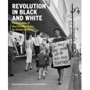 Revolution in Black and White: Photographs of the Civil Rights Era by Ernest Withers, Hardcover/Ernest C. Withers