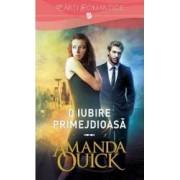 O iubire primejdioasa - Amanda Quick