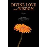 Divine Love & Wisdom: Portable: The Portable New Century Edition, Paperback/Emanuel Swedenborg