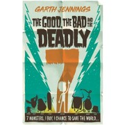 Good, the Bad and the Deadly 7, Paperback/Garth Jennings