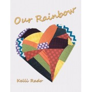 Our Rainbow, Paperback