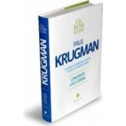 Constiinta unui liberal - Paul Krugman