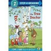 The Tree Doctor (Dr. Seuss/Cat in the Hat), Paperback/Tish Rabe