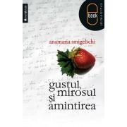 Gustul, mirosul si amintirea (eBook)