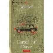 Cartea lui Dave - Will Self