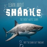 Learn about Sharks: The Great White Shark, Paperback/Matt Marchant