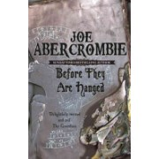 Before They are Hanged (Abercrombie Joe)(Paperback) (9780575082014)