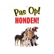 Plenty Gifts Waakbord - Pas op! Honden