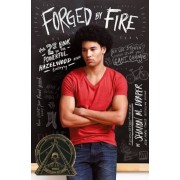 Forged by Fire, Hardcover