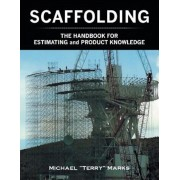Scaffolding - The Handbook for Estimating and Product Knowledge, Paperback