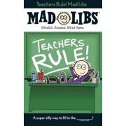Teachers Rule! Mad Libs, Paperback/Laura Marchesani