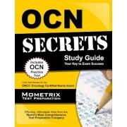 OCN Exam Secrets Study Guide: OCN Test Review for the Oncc Oncology Certified Nurse Exam, Paperback
