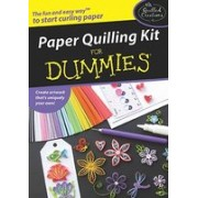 Paper Quilling Kit for Dummies [With Slotted Quilling Tool, Circle Sizer Ruler, Etc.]