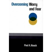 Overcoming Worry and Fear, Paperback/Paula Hauck