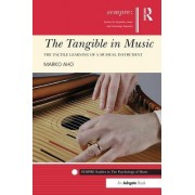 The Tangible in Music: The Tactile Learning of a Musical Instrument