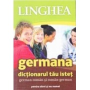 Germana. Dictionarul tau istet german-roman si roman-german