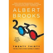 2030: The Real Story of What Happens to America, Paperback/Albert Brooks