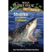 Sharks and Other Predators: A Nonfiction Companion to Magic Tree House Merlin Mission #25: Shadow of the Shark, Paperback