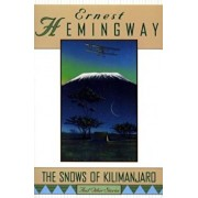 The Snows of Kilimanjaro and Other Stories, Paperback/Ernest Hemingway