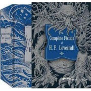 The Complete Fiction of H.P. Lovecraft by H. P. Lovecraft