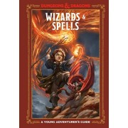 Wizards & Spells (Dungeons & Dragons): A Young Adventurer's Guide, Hardcover/Jim Zub