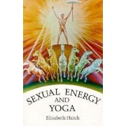 Sexual Energy and Yoga, Paperback