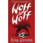 Wolf by Wolf: A BBC Radio 2 Book Club Choice, Paperback
