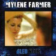 Mylene Farmer - Bleu Noir (0602527555348) (1 CD)