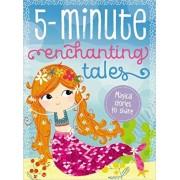 5 Minute Enchanting Tales, Hardcover/Make Believe Ideas Ltd