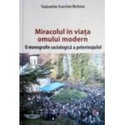 Miracolul In Viata Omului Modern - ValentiN-Lucian Beloiu