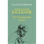 William Faulkner: The Yoknapatawpha Country, Paperback