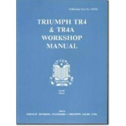 Triumph TR4 and TR4A Workshop Manual by Brooklands Books Ltd