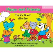 Hippo and Friends Starter Pupil's Book, Paperback/Claire Selby