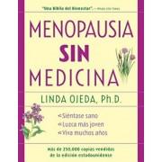 Menopausia Sin Medicina: Menopause Without Medicine, Spanish-Language Edition, Paperback/Linda Ojeda