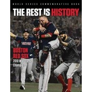The Rest Is History: Boston Red Sox: 2018 World Series Champions, Paperback/Triumph Books