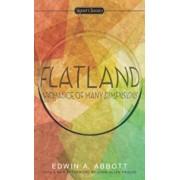 Flatland: A Romance of Many Dimensions/Edwin A. Abbott