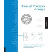 Universal Principles of Design, Revised and Updated: 125 Ways to Enhance Usability, Influence Perception, Increase Appeal, Make Better Design Decision, Paperback