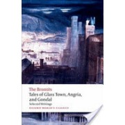 Tales of Glass Town, Angria, and Gondal - Selected Early Writings (Alexander Christine)(Paperback) (9780192827630)